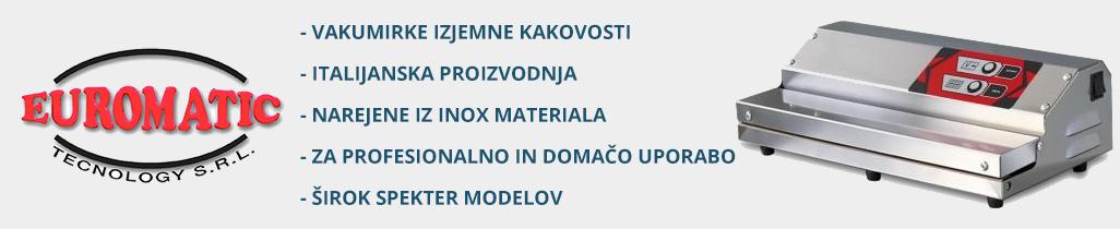Vakumirke Euromatik izjemne kakovosti za profesionalno in domačo uporabo